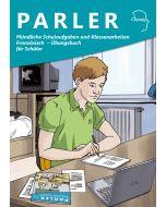 Mündliche Schulaufgaben und Klassenarbeiten Französisch - Übungsbuch für Schüler