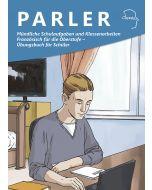 Mündliche Schulaufgaben und Klassenarbeiten Französisch für die Oberstufe - Übungsbuch für Schüler