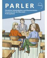 Mündliche Schulaufgaben und Klassenarbeiten Französisch für die Oberstufe - Prüfungsband