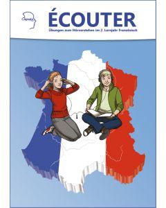 Ecouter - Übungen zum Hörverstehen im 2. Lernjahr Französisch