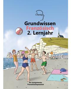 Grundwissen Französisch 2. Lernjahr - Neuauflage 2019
