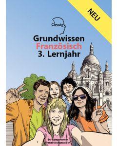 Grundwissen Französisch 3. Lernjahr - Neuauflage 2020